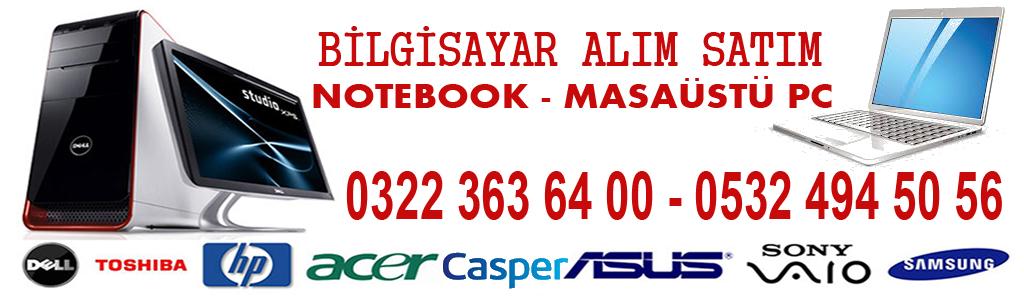 0322 363 64 00 – 0532 494 50 56 Bilgisayar Alan Yerler Adana
